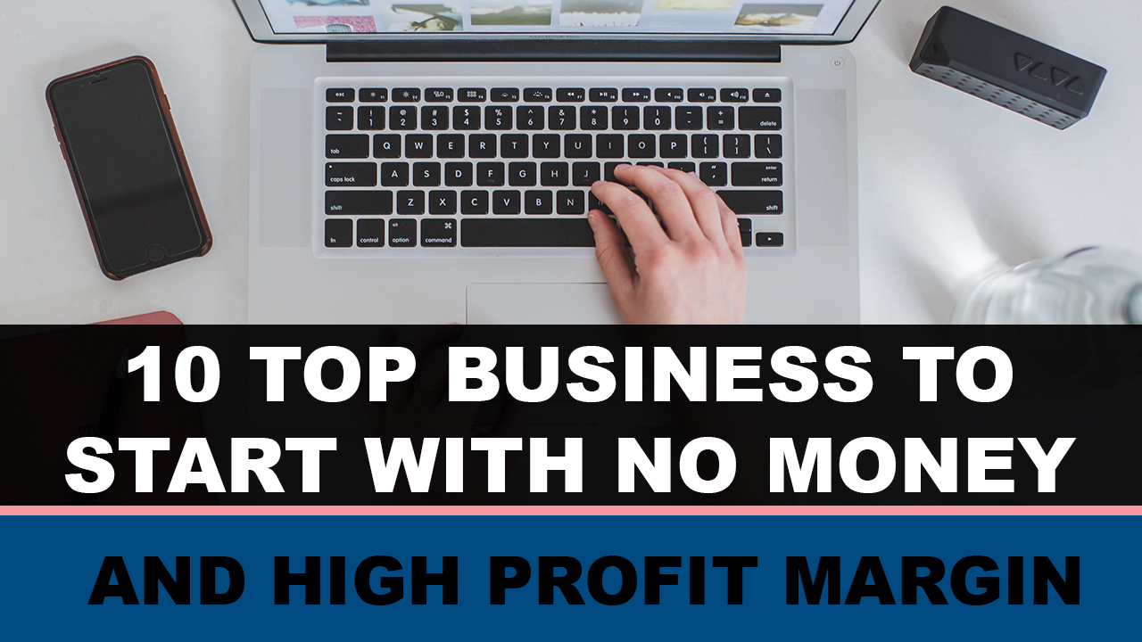 Best Online Business to Start With No Money